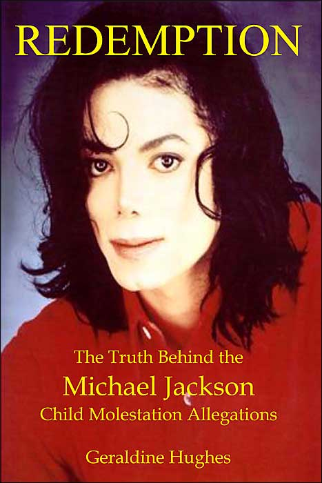 """Redemption: Truth Behind The Michael Jackson Child Molestation Allegations"""