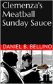 CLEMENZA'S 미트볼 SUNDAY SAUCE COOKBOOK