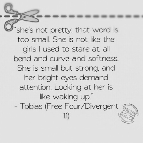 Four And Tris Divergent Quotes Divergent Series image...