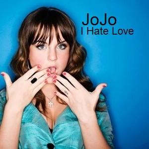 JoJo - I Hate pag-ibig