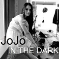 JoJo - In The Dark