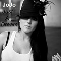 JoJo - Just A Dream - jojo-levesque fan art