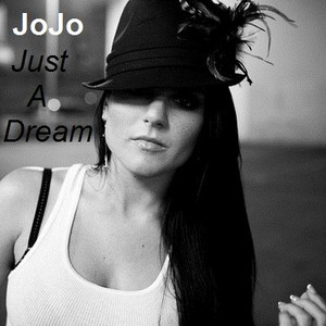 JoJo - Just A Dream