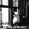 JoJo - My Time Is Money - jojo-levesque fan art