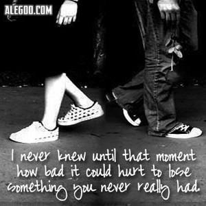 Losing something te never had