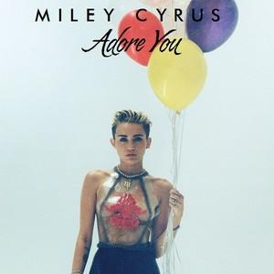 Miley Cyrus - Adore bạn