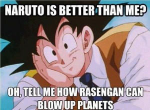 Naruto is better then Goku