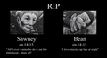 RIP Sawney and boon :P