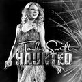 Taylor Swift - Haunted [My Fanmade Single Cover] - anichu90 fan art