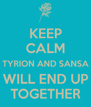 Tyrion and Sansa - Keep Calm