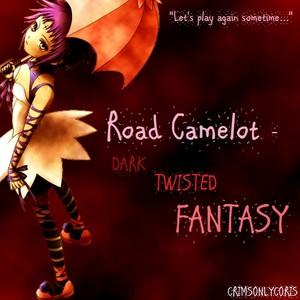 *Road Kamelot*