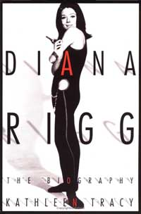 Diana Rigg - The Biography
