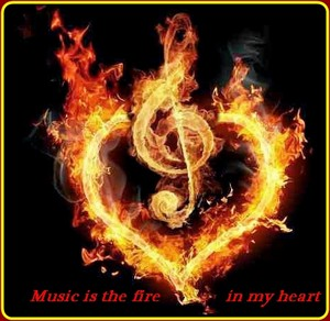 Music-is-the-fire-in-my-heart