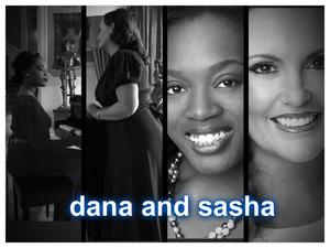 sasha and dana