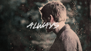 Always And Forever.
