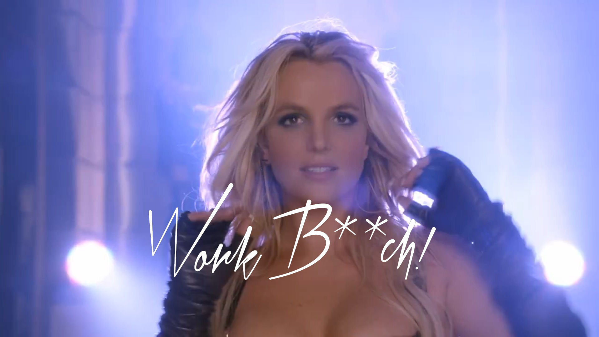image Britney spears work bitch uncensored version
