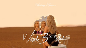 Britney Spears Work कुतिया, मतलबी World Premiere