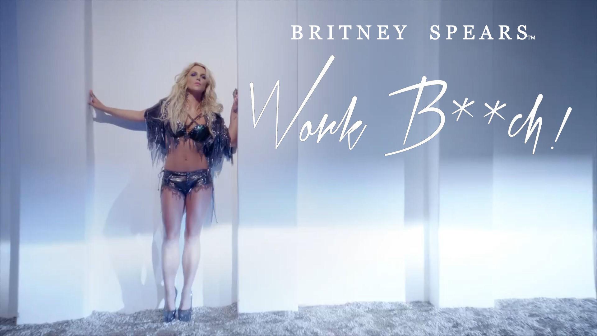 Britney spears work bitch uncensored version 8