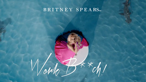 Britney Spears Work chó cái, bitch