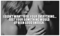 Good Enough - quotes photo