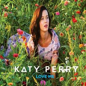 Katy Perry - l'amour Me
