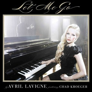 Let Me Go - Avril Lavigne ft. Chad Kroeger