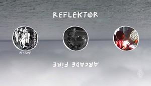 Reflektor - Arcade fuego