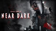 Near Dark Near Dark Photo 35875956 Fanpop
