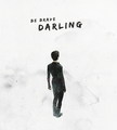 Be Brave Darling