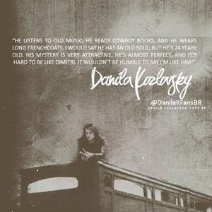 Danila about Dimitri