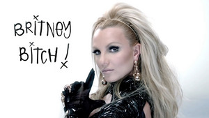 It's Britney bitch, kahaba !