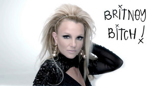 It's Britney Bitch !