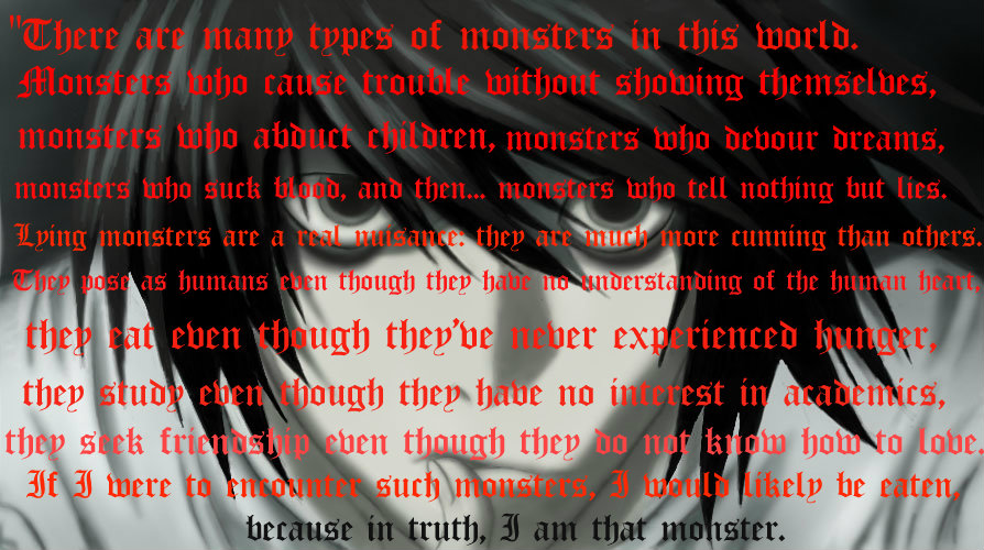 Psychological Anime/Manga images L Lawliet ~ Monster Quote ...