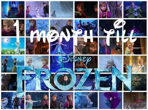 One Month Till Frozen