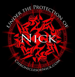 Under the Protection of Nick- Chronicles of Nick