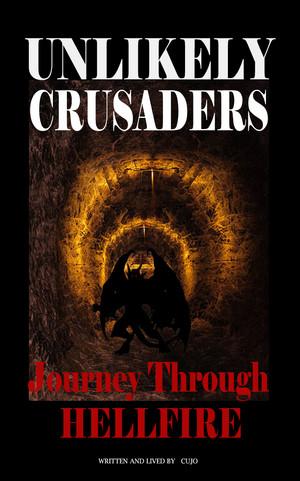 Unlikely Crusaders Journey Through Hellfire