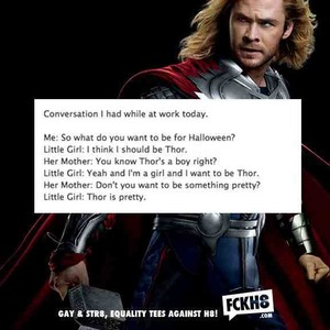 Yes, Thor is pretty