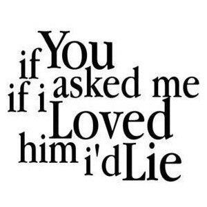 I'd Lie QUotes