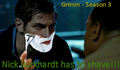 Grimm - Season 3 - Nick Burkhardt has to shave