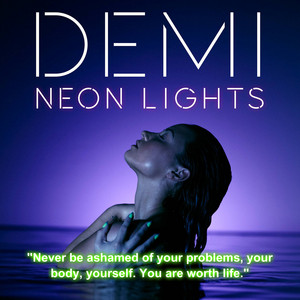 Demi Neon Lights