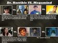 Megamind vs. Dr. Horrible