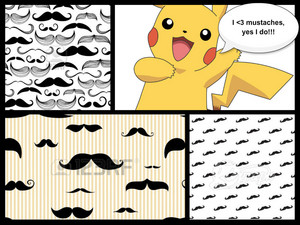 Mustaches and Pikachu