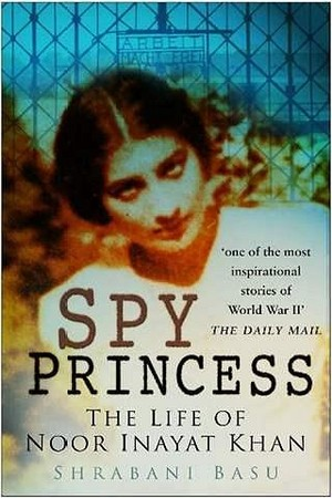 Noor Inayat Khan (2 January 1914 – 13 September 1944)