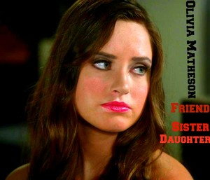 Olivia Matheson: Daughter