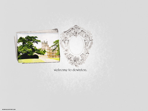 Downton Abbey پیپر وال titled Welcome to Downton