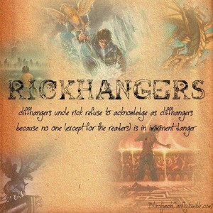 there not called Cliffhangers there called Rickhangers!