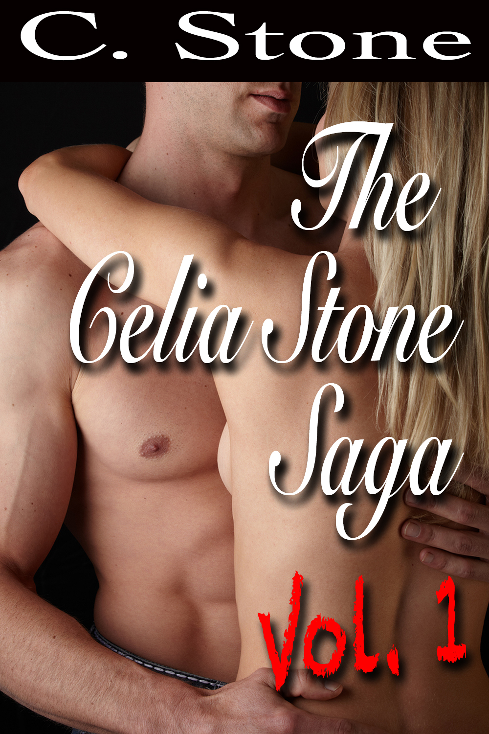The Celia Stone Saga Vol. 1