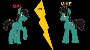 Mike VS Mal