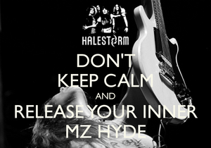 dont-keep-calm-and-release-your-inner-mz-hyde