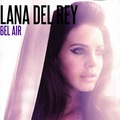 Lana Del Rey - Bel Air - lana-del-rey fan art